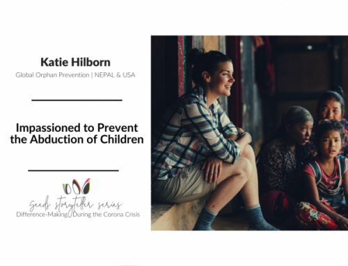 Impassioned to Prevent the Abduction of Children | Katie Hilborn, NEPAL & USA