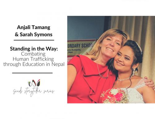 Standing in the Way: Combating Human Trafficking Through Education in Nepal | Anjali Tamang & Sarah Symons